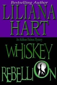 Review Whiskey Rebellion by Liliana Hart