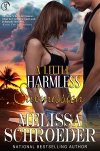 Review A Little Harmless Submission by Melissa Schroeder