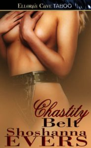 Review Chastity Belt by Shoshanna Evers