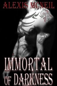 Review Immortal of Darkness by Alexis McNeil
