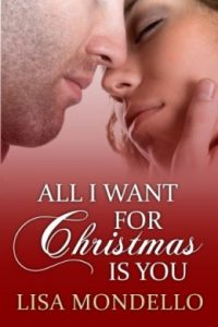 Review All I Want For Christmas Is You by Lisa Mondello