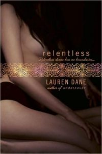 Review Relentless by Lauren Dane