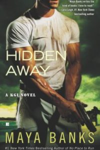 Review Hidden Away by Maya Banks