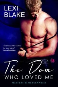 Review The Dom Who Loved Me by Lexi Blake
