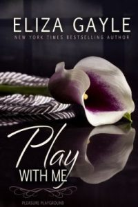 Review Play With Me by Eliza Gayle