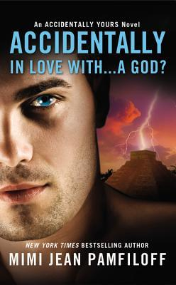 Review: Accidentally In Love With…A God? by Mimi Jean Pamfiloff
