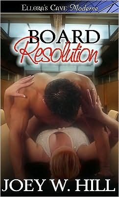Review: Board Resolution by Joey W. Hill