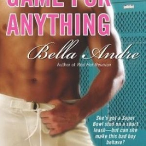 Review: Game for Anything by Bella Andre