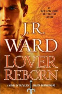 Review Lover Reborn by J.R. Ward