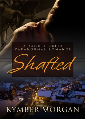 Review: Shafted by Kymber Morgan