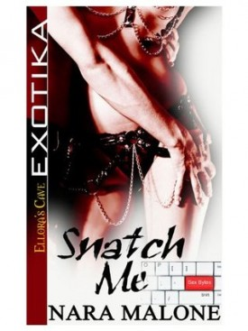 Review: Snatch Me by Nora Malone