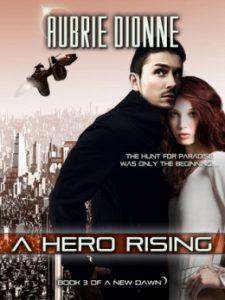 Review A Hero Rising by Aubrie Dionne