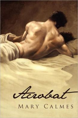 Review: Acrobat by Mary Calmes