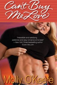 Review Can't Buy Me Love by Molly O'Keefe