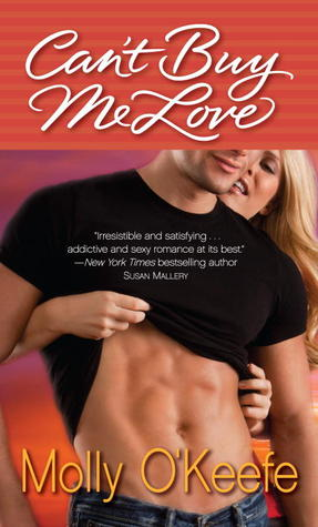 Review: Can't Buy Me Love by Molly O'Keefe