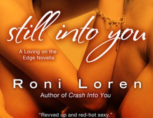 ARC Review: Still Into You by Roni Loren