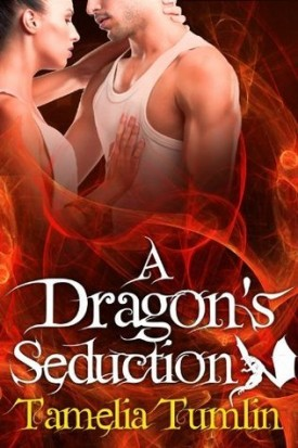 Review: A Dragon's Seduction by Tamelia Tumlin
