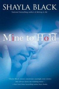 Review Mine to Hold by Shayla Black