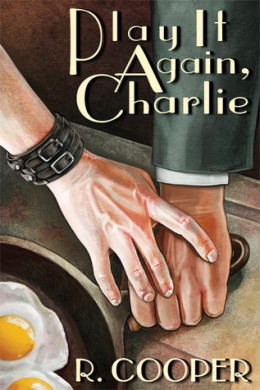ARC Review: Play It Again, Charlie by R. Cooper