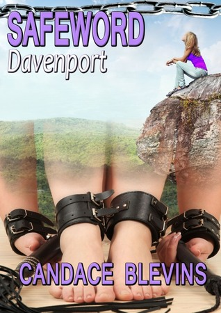 ARC Review: Safeword: Davenport by Candace Blevins