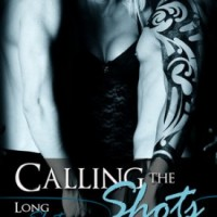 Calling the Shots by Christine D'Abo