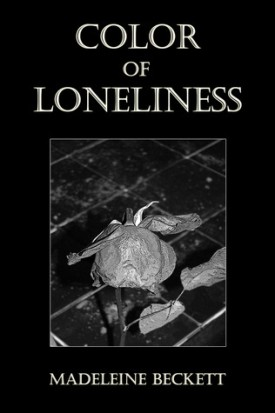 Review: Color of Loneliness by Madeleine Beckett