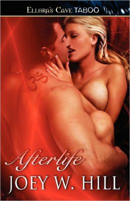 Review: Afterlife by Joey W. Hill