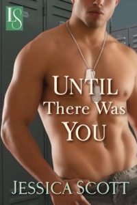 Review Until There Was you by Jessica Scott
