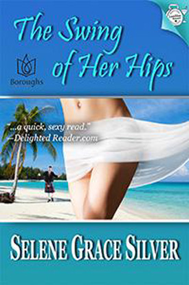 Review: The Swing of Her Hips by Selene Grace Silver