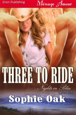 Review: Three to Ride by Sophie Oak