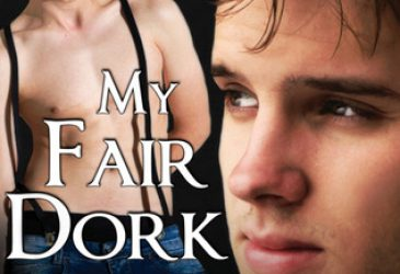 Review: My Fair Dork by Daisy Harris