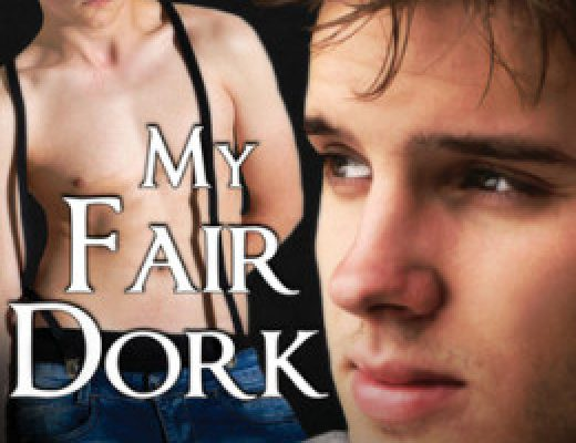 Spotlight: My Fair Dork by Daisy Harris
