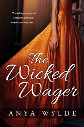 Review: The Wicked Wager by Anya Wylde