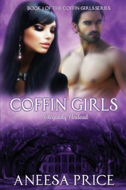 Review: Coffin Girls: Elegantly Undead by Aneesa Price