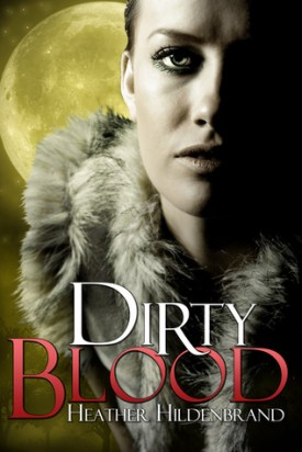 YA Review: Dirty Blood by Heather Hildenbrand