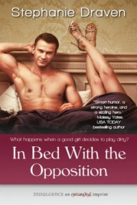 In Bed with the Opposition by Stephanie Draven