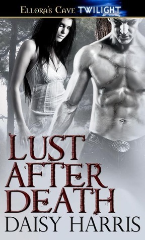Author Spotlight & Giveaway: Lust After Death by Daisy Harris