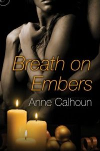 Review Breath on Embers by Anne Calhoun