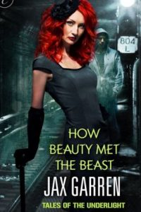 Review How Beauty Met the Beast by Jax Garren