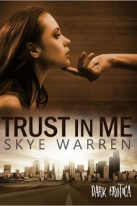 Review Trust Me by Skye Warren