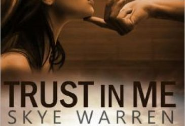 Review: Trust In Me by Skye Warren