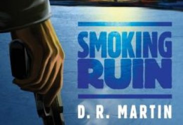 Review: Smoking Ruin by D.R. Martin