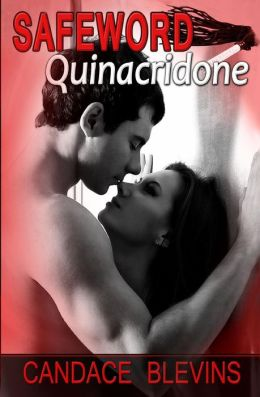 Review: Safeword: Quinacridone by Candace Blevins
