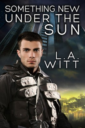 Review: Something New Under the Sun by L.A. Witt