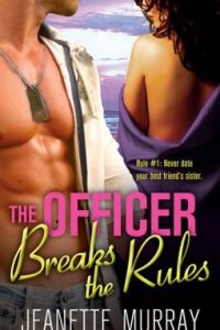 The Officer Breaks the Rules by Jeanette Murray
