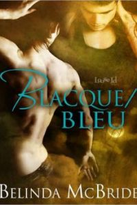 Blacque and Bleu by Belinda McBride
