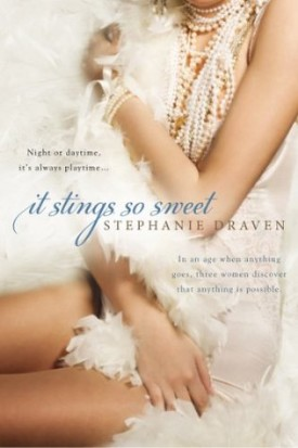Review: It Stings So Sweet by Stephanie Draven