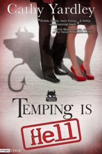 Review Temping Is Hell by Cathy Yardley