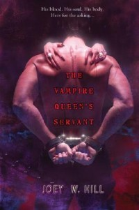 The Vampire Queen by Joey W. Hill