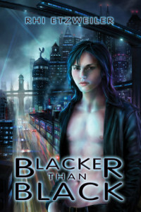 Blacker Than Black by Rhi Etzweiler